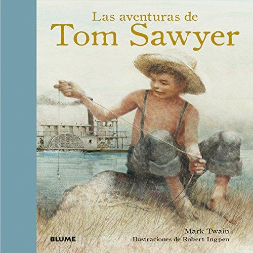 Las aventuras de Tom Sawyer (Col Clásicos)