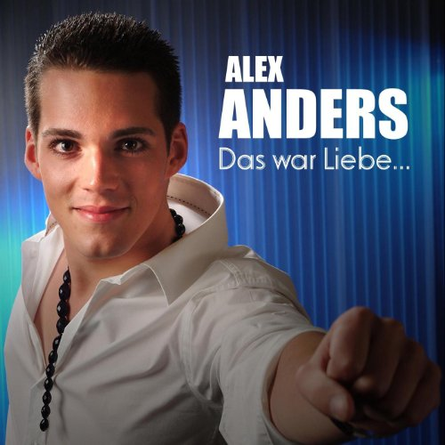Das war liebe by alex anders on amazon music for Alex co amazon