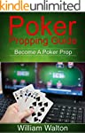 POKER: Propping Guide: Become A Poker...
