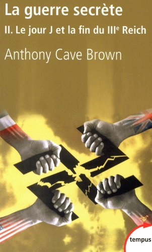La guerre secrète (2) par Anthony CAVE BROWN