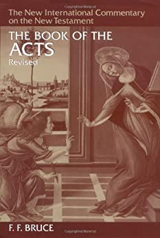 The Book of Acts (New International Commentary on the New Testament) by [Bruce, F.F.]