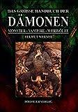 Das große Handbuch der Dämonen: Monster, Vampire, Werwölfe - Helmut Werner