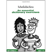 An Essential Dictionary Exercises: Key Stage 2, Years 3 - 6