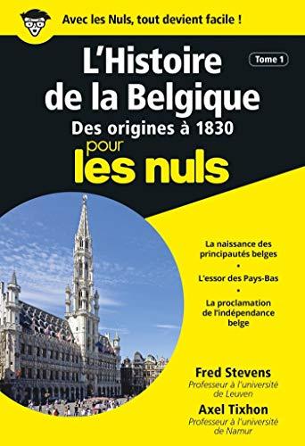 L'Histoire de la Belgique, Tome 1 Poche Pour les Nuls