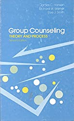 Group Counseling : Theory and Process: Theory and Practice
