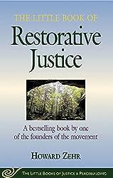 Little Book of Restorative Justice (Little Books of Justice & Peacebuilding)