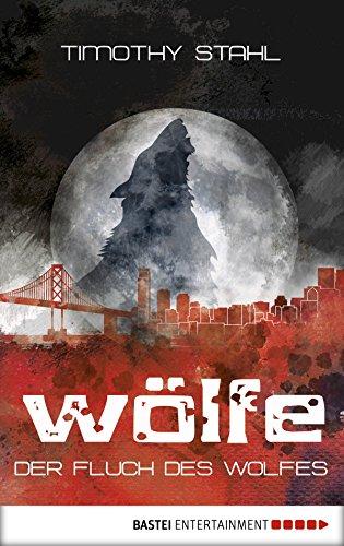 Der Fluch des Wolfes (Wölfe-Serie 1)