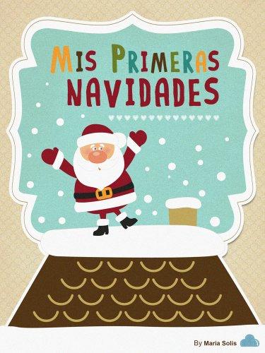 Mis Primeras Navidades (Libro infantil) eBook: María Solís: Amazon ...