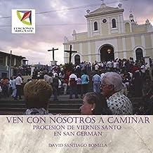 Ven con nosotros a caminar: procesion de Viernes Santo en San German