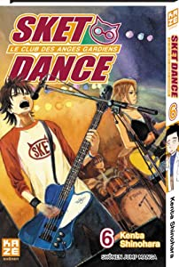 Sket Dance - Le club des anges gardiens Edition simple Tome 6