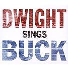 Dwight Sings Buck [VINYL]