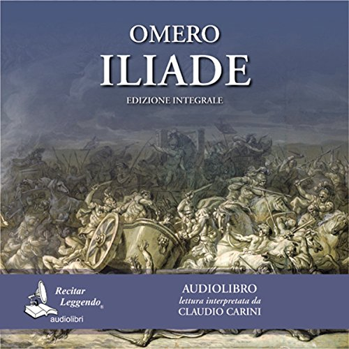 Iliade  Audiolibri