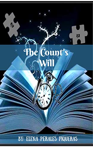 The Counts Will (English Edition) eBook: Elena Perales Piqueras ...