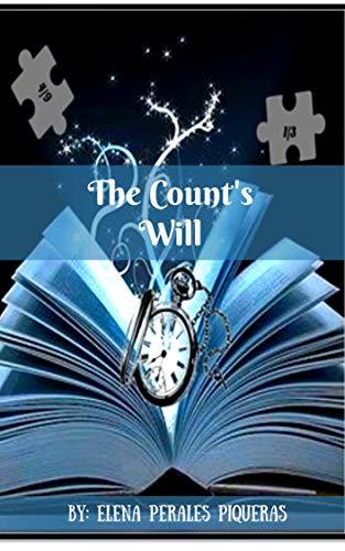 The Counts Will (English Edition) eBook: Elena Perales Piqueras ...