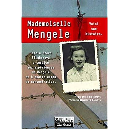 Mademoiselle Mengele (Histoire et documents)