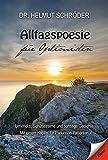 Alltagspoesie für Optimisten: Limericks, Schüttelreime und sonstige Gedichte Mit einem Kapitel für Parkinson-Patienten