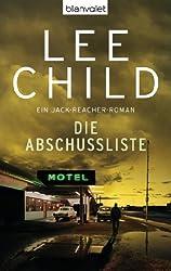 Die Abschussliste: Ein Jack-Reacher-Roman