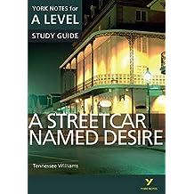 Sambrook, H: Streetcar Named Desire: York Notes for A-level (York Notes Advanced)