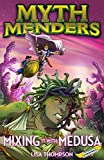 Mixing It with Medusa (Myth Menders Book 6) (English Edition)