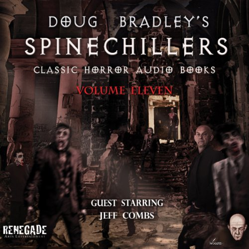 Doug Bradley's Spinechillers, Volume 11  Audiolibri