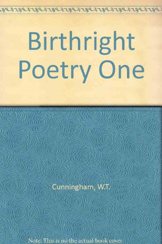 Birthright Poetry One
