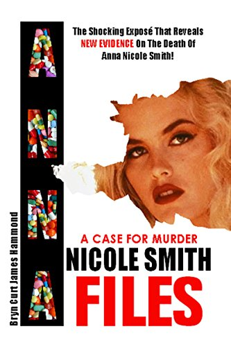a-case-for-murder-anna-nicole-smith-files-english-edition