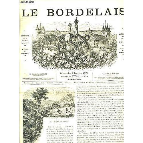 Le Bordelais. N°75 - 2ème année : Château Saint-Bris - Un rêve de chasseur - Le vrai droit des femmes