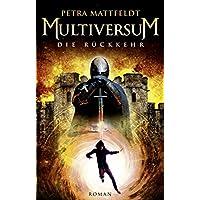Multiversum: Die Rückkehr (Buntstein Verlag)