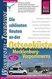 Reise Know-How Wohnmobil-Tourguide Ostseeküste Mecklenburg-Vorpommerns mit Rügen und Usedom: Die schönsten Routen