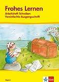 Frohes Lernen 1. Ausgabe Bayern: Arbeitsheft Vereinfachte Ausgangsschrift Klasse 1 (Frohes Lernen. Ausgabe für Bayern ab 2006)