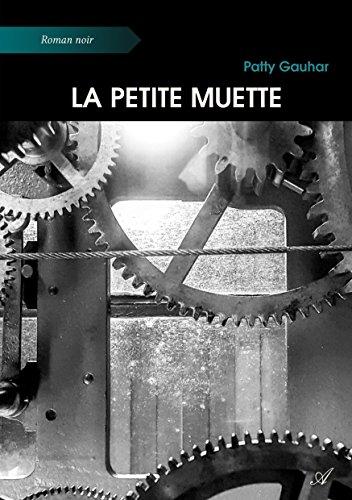 La Petite Muette par Patty Gauhar