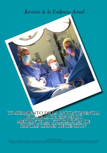 tratamiento-de-la-incontinencia-urinaria-de-esfuerzo-mediante-la-utilizacion-de-bandas-libres-de-ten