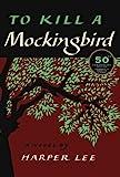 'To Kill a Mockingbird: 50th Anniversary Edition' von Harper Lee