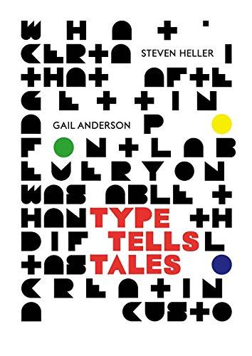 Type Tells Tales por Steven Heller