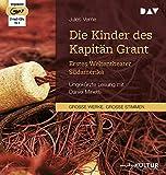 Die Kinder des Kapitän Grant: Erstes Weltentheater – Südamerika: Ungekürzte Lesung mit Daniel Minetti (2 mp3-CDs)