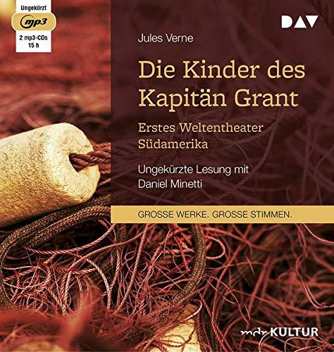 Die Kinder des Kapitän Grant: Erstes Weltentheater – Südamerika: Ungekürzte Lesung mit Daniel Minetti (1 mp3-CD)
