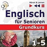 Englisch für Senioren - Grundkurs 1-5 (Hören & Lernen)