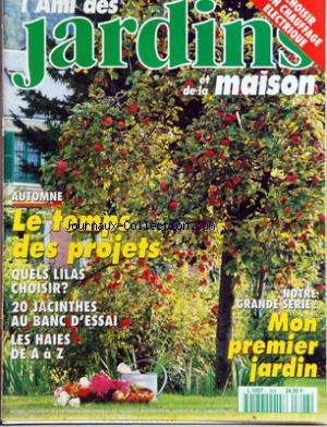 AMI DES JARDINS ET DE LA MAISON (L') [No 808] du 01/10/1994 - CHAUFFAGE ELECTRIQUE - LE TEMPS DES PROJETS - AUTOMNE - QUELS LILAS CHOISIR - 20 JACINTHES - LES HAIES - MON 1ER JARDIN