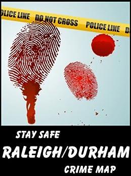 Stay Safe Crime Map of Raleigh & Durham (English Edition) de [Gard, Michael]