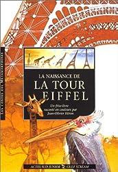 La naissance de la tour Eiffel