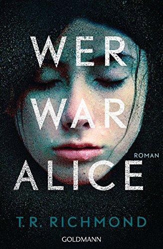Preisvergleich Produktbild Wer war Alice: Roman