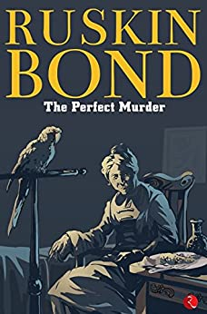 The Perfect Murder by [Bond, Ruskin]