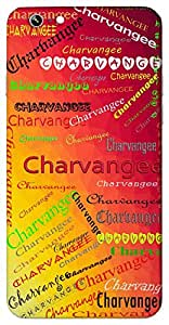Charvangee (Add Meaning) Name & Sign Printed All over customize & Personalized!! Protective back cover for your Smart Phone : Micromax CanvasHue2A316
