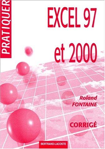 Excel 97 et 2000. Corrigé