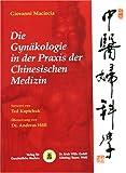 Die Gynäkologie in der Praxis der Chinesischen Medizin (Amazon.de)