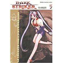 Dark Striker, tome 5