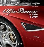 Alfa Roméo de 1910 à 2010
