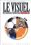 Dictionnaire visuel, français anglais