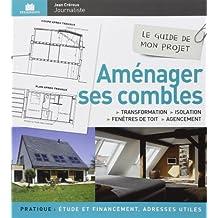Aménager ses combles : Transformation, isolation, fenêtres de toit & agencement de Jean Crérous (19 septembre 2014) Broché