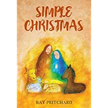 Simple Christmas: Daily Advent Devotional (English Edition)
